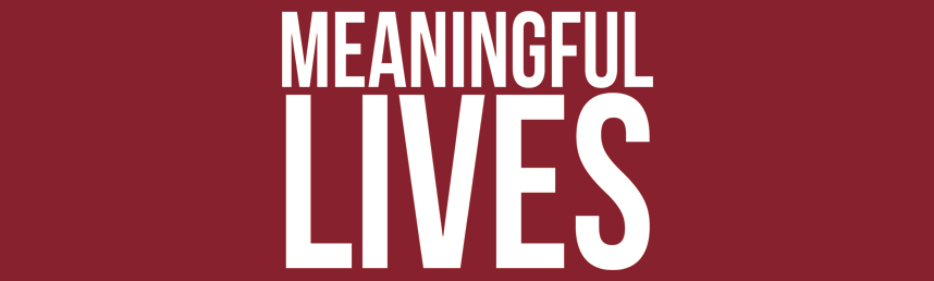 Meaningful Lives Scholarship Fund